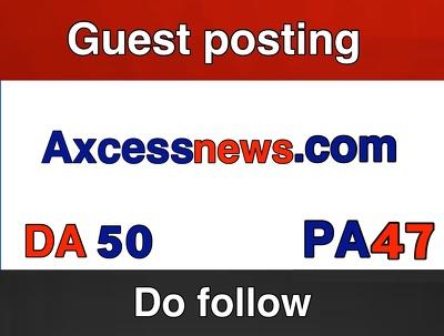 Write & Publish Guest Post on Axcessnews.com - Axcessnews DA 50