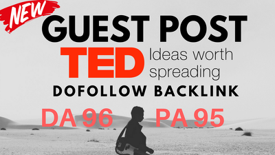 Write and publish a Guest Post on Ted - ted.com DA 91
