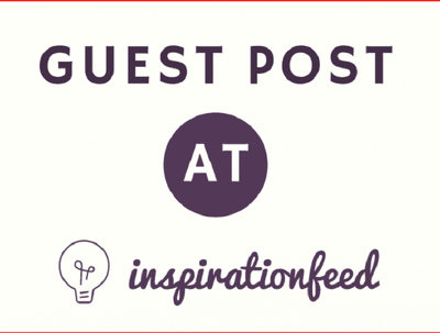 Publish a Guest post on feedinspiration.com