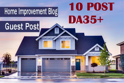 Publish 10 guest blog posts on DA35+, REAL ESTATE websites