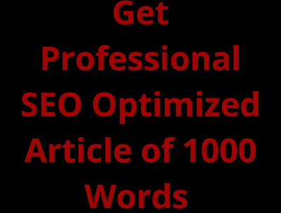Write a professional SEO optimized  Article of 1000 Words