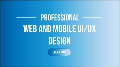 Design Modern Web And Mobile Ui Ux Design