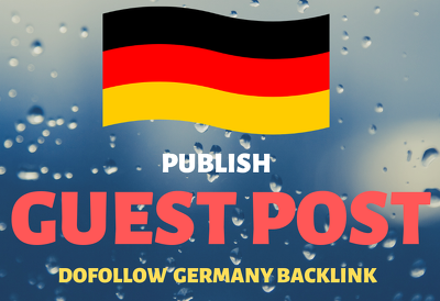 Publish German Guest Posts, High Metrics Dofollow German Backlin