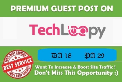 Write & Publish Quality Guest Post on Techloopy.com