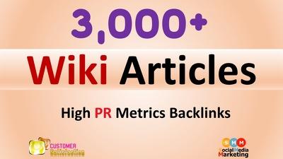 Create 3000+ Wiki High PR Metrics Backlinks & articles