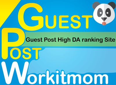 Publish A guest post on workitmom.com With Dofollow links
