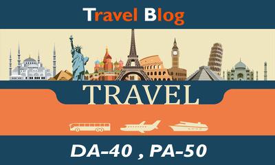 "Write and Publish Guest Post on ""TRAVEL"" Niche Blogs DA-40"