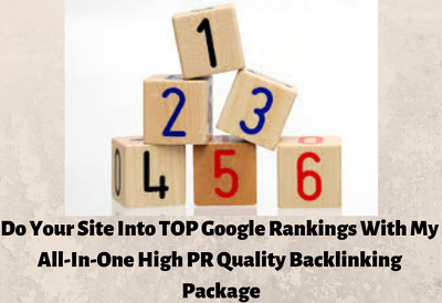 Do TOP Google Rankings With High PR Quality Backlinking Package