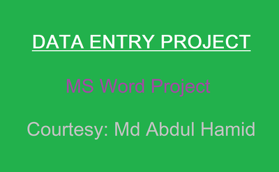 Execute Data Entry related project for 02 hours a day.