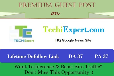 Write & Publish A Guest Post on Techiexpert.com - Google News