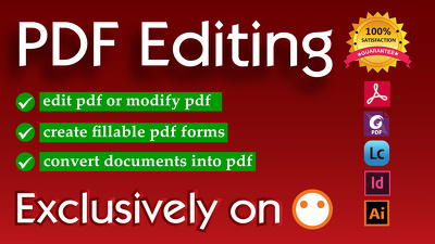 Do pdf editing and create fillable pdf forms within 24hrs