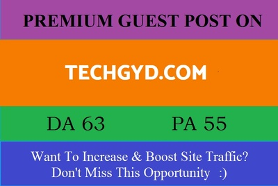 Submit A Guest Post on Techgyd.com – DA63 – Technology Blog