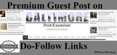 Top News Guest Post on baltimorepostexaminer.com DA 60 Do Follow