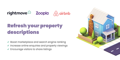 ☆ Engaging property descriptions for RightMove • Zoopla • AirBnB