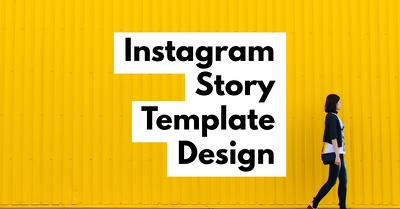 Create Instagram Story Templates for your Business Instagram Acc