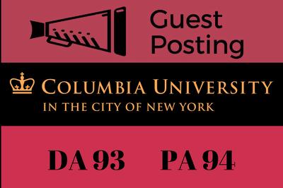 Publish Guest/Blog Post Columbia University - Columbia.edu DA 9