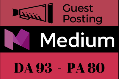 Write and Publish Guest Post on Medium - Medium.com DA 93 PA 80