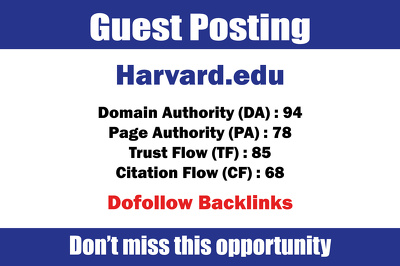 Write & Publish Guest Post on Harvard.edu DA 94 Dofollow link