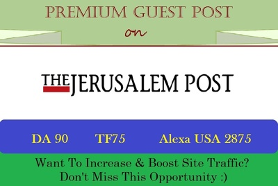 Submit A Premium Guest Post on JPost.com - DA 91, PA 85