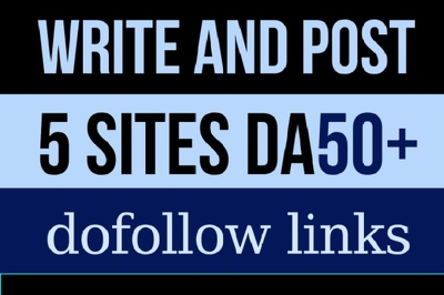 Write and guest post articles on 5 dofollow websites with DA 50