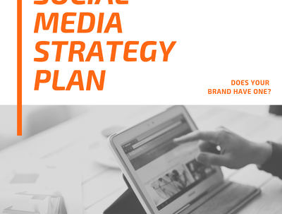 Create a social media strategy plan