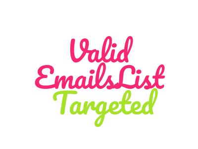 provide Valid Targeted Emails List For Business Or Marketing