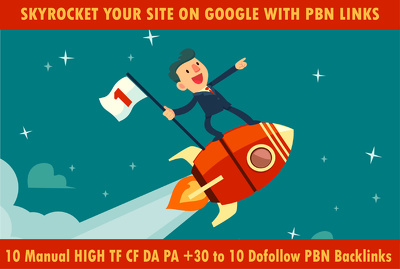 Build 10 Tf Cf Da Pa 30+ To 10 Dofollow Pbn Backlinks