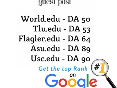 Write and Publish 5 EDU guest posts DA 50+ with Dofollow links