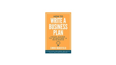 Provide my How-to-Guide. How to Write a Business Plan