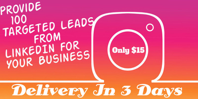 Give You 100 Targeted Linkedin Leads For Your Business