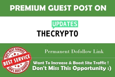 Add A Guest Post on Thecryptoupdates.com - Google News Site