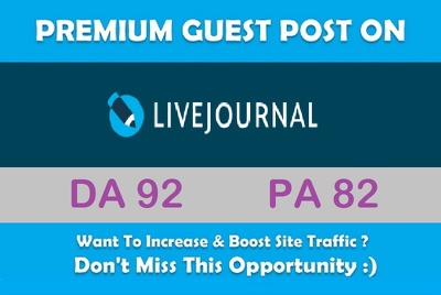Submit A Guest Post on Livejournal.com - DA 92, PA 82