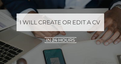 Create or edit a CV/resume or Linkedin profile In 24 hours