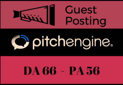 Publish Guest Post on Pitchengine with a DoFollow link - DA 66