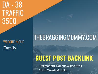 USA Family Related 3500 Traffic 38 DA Guest post link