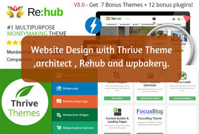 Design Your Website With Thrive Theme, Architect And Rehub