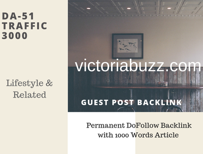CA Lifestyle Related 3000 Traffic 51 DA Guest post link
