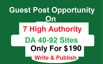 Guest Post on 7 High Authority Sites DA 40- 92 Dofollow Backlink