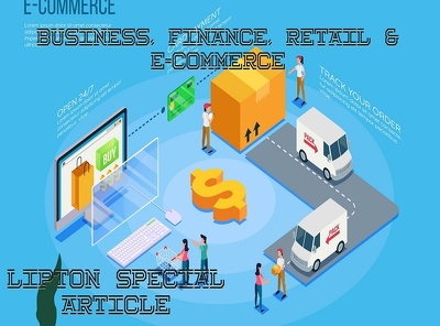 Write 500 words article on Business, Finance & E-commerce