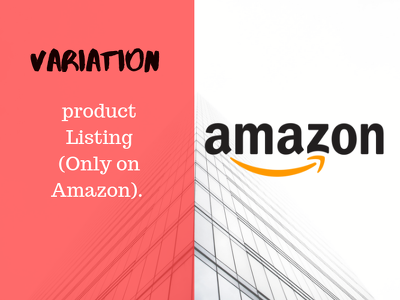 Add 1-10 Variation product Listing (Only on Amazon)