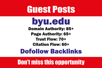 Write and Publish Edu Guest Posts on BYU - byu.edu