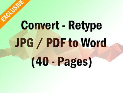 Convert - Retype  a JPG or PDF to word (40) Pages