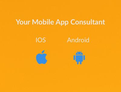 Provide Mobile App Development Consulting