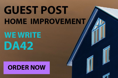 Write A Guest Post On A Home Improvement Blog