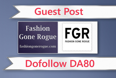 Guest post on Fashion Gone Rogue - fashiongonerogue.com - DA80