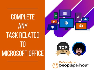 Complete any task related to Microsoft Office