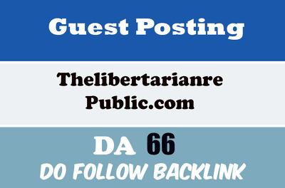 Publish Guest Post on ThelibertarianrePublic.com – DA 60