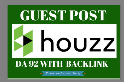 Write and Publish Guest Post on Houzz.com DA-92 Backlink
