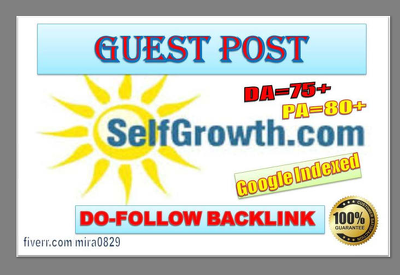 Write and Publish Guest Post on Selfgrowth.com DA-93 Do-follow