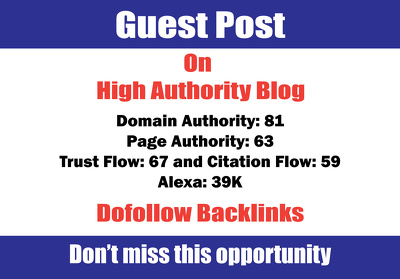 Write and Publish a Guest Post on 80+ DA Blog with Dofollow Link